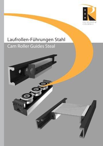 Laufrollen-Führungen Stahl - Romani GmbH