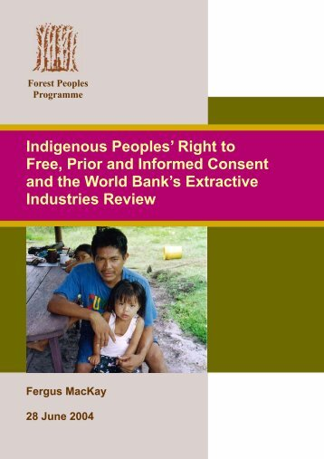 Indigenous Peoples' Right to Free, Prior and Informed Consent and ...