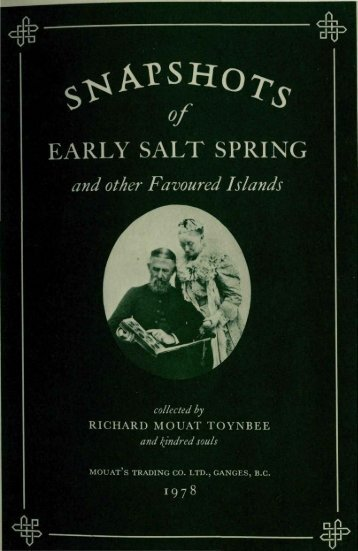 SNAPSHOTS of EARLY SALT SPRING and other Favoured Islands