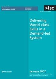 Delivering world class skills in a demand led system - lsc.gov.uk ...