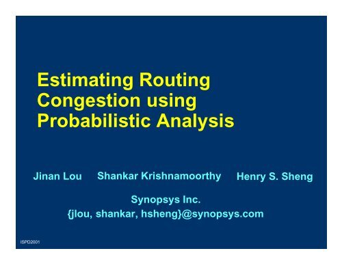 Estimating Routing Congestion using Probabilistic Analysis - ISPD