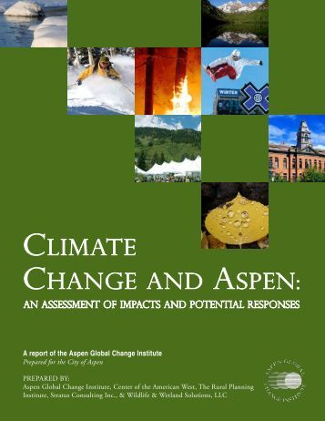 Climate Change and Aspen: An Assessment of Impacts and ...