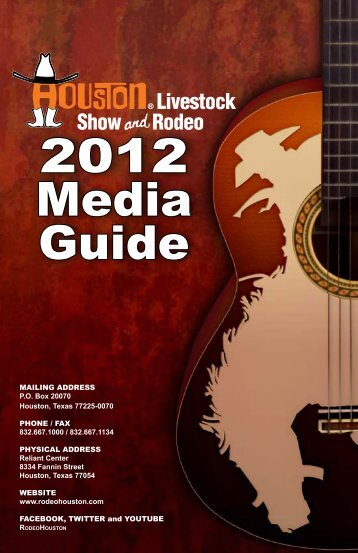 2012 Media Guide - Houston Livestock Show and Rodeo