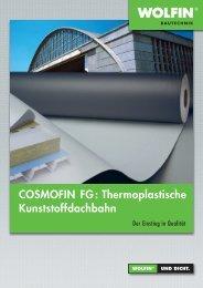 Für die Großfläche: COSMOFIN FG - WOLFIN Bautechnik
