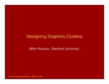 Designing Graphics Clusters - Computer Graphics Laboratory ...