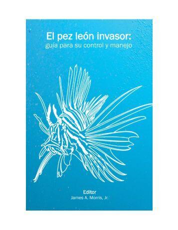 El pez león invasor: guía para su control y manejo - International ...