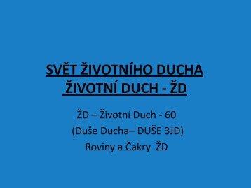 SVĚT ŽIVOTNÍHO DUCHA ŽIVOTNÍ DUCH - ŽD - RAHUNTA.cz