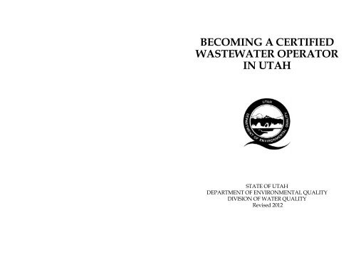 becoming a certified wastewater operator in utah - Division of Water