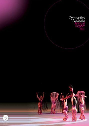 2011 Annual Report - Gymnastics Australia