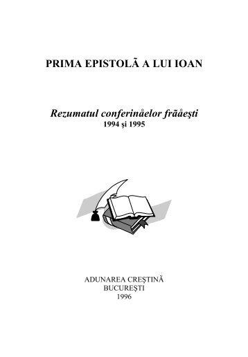 PRIMA EPISTOLÃ A LUI IOAN Rezumatul conferinåelor frãåeşti