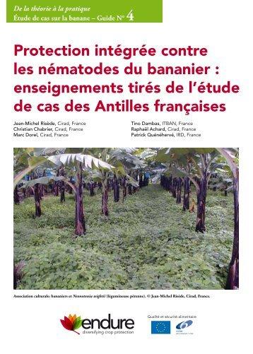 Protection intégrée contre les nématodes du bananier - ENDURE ...