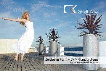 Zeitlos in Form – C+K-Pflanzsysteme