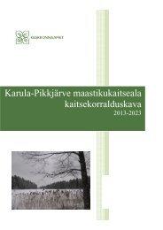Karula-Pikkjärve maastikukaitseala ... - Keskkonnaamet