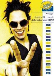 Verein Jugend & Freizeit Jahresbericht 2012