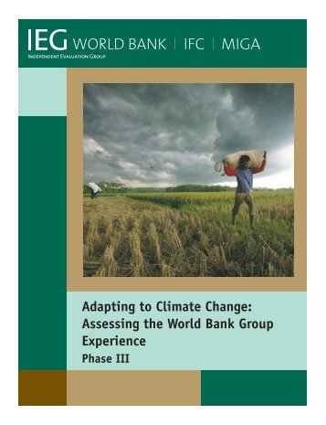 Adapting to Climate Change: Assessing the World Bank Group ...