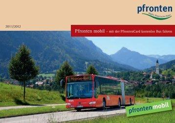 Pfronten mobil – mit der PfrontenCard kostenlos Bus fahren 2011 ...