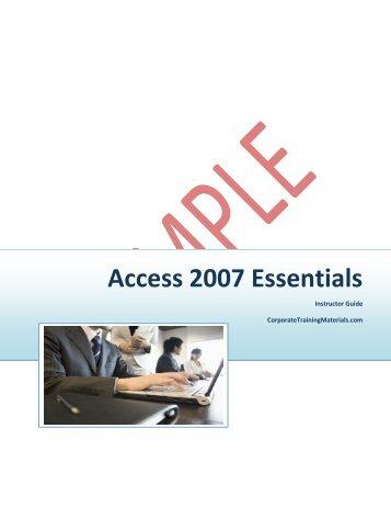 Access 2007 Essentials - Corporate Training Materials