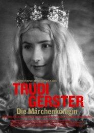 Ein Film von Barbara Zürcher und Angelo A. Lüdin Trudi Gerster ...
