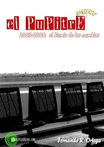 El pupitre 2003-2005: El bienio de los cambios 1 - Publicatuslibros ...