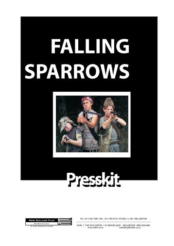 Falling Sparrows Press Kit - New Zealand Film Commission
