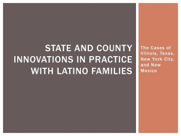 state and county innovations in practice with latino families