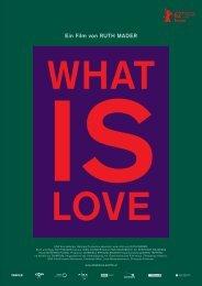What Is Love - Presseheft - Austrianfilm