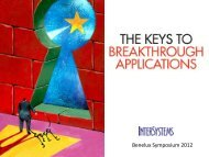 The Keys to Breakthrough Applications - InterSystems Benelux