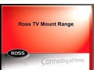 Ross TV Mount Range - Xpress Platforms