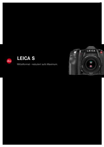 S - Leica S2 - Leica Camera AG
