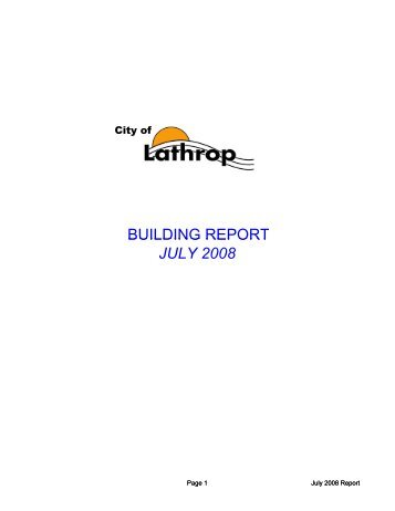 BUILDING REPORT BUILDING REPORT JULY 2008 - City of Lathrop