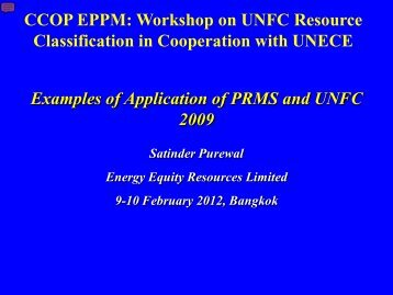 Examples of Application of PRMS and UNFC 2009 CCOP EPPM ...