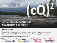 L'ensemble de scénarios climatiques pour (cQ)2 - Ouranos