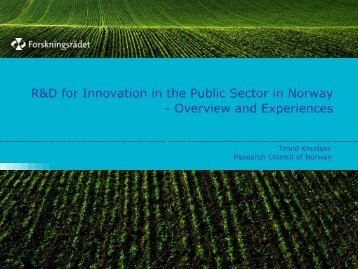 R&D for Innovation in the Public Sector in Norway ... - eGOVERNET