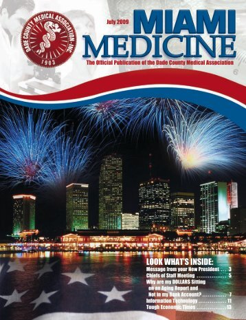 LOOK WHAT'S INSIDE: - Dade County Medical Association