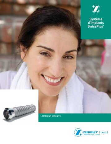 Implant SwissPlus conique - Zimmer Dental