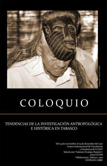 Coloquio. Tendencias de la investigación antropológica e histórica ...