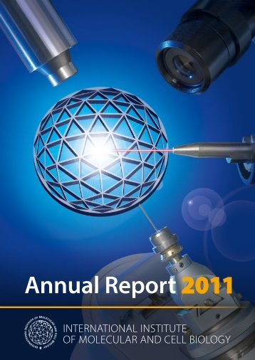 Annual Report 2011 - The International Institute of Molecular and ...