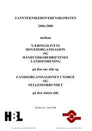 TANNTEKNIKEROVERENSKOMSTEN 2006-2008 - Fellesforbundet