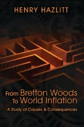 From Bretton Woods to World Inflation - The Ludwig von Mises Institute