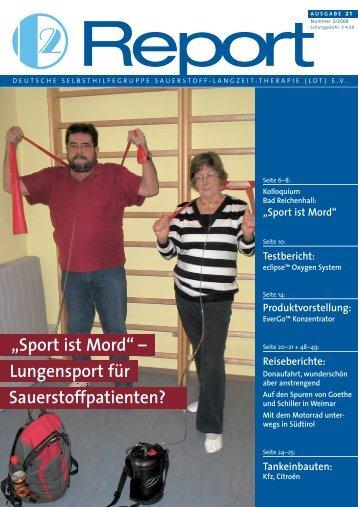 Report - Deutsche Selbsthilfegruppe für Sauerstoff-Langzeit ...