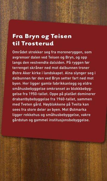 Fra Bryn og Teisen til Trosterud - Byantikvaren