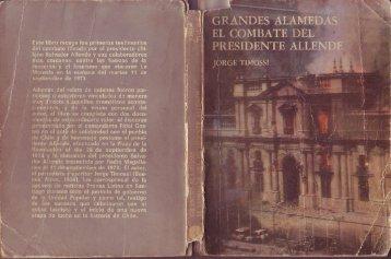Grandes Alamedas el combate del Presidente ... - Salvador Allende