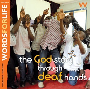 The God Story through Deaf hands - Wycliffe Bible Translators