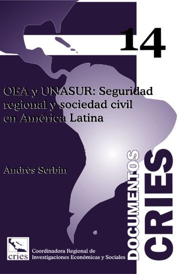 Documento CRIES 14 - OEA y UNASUR: Seguridad regional