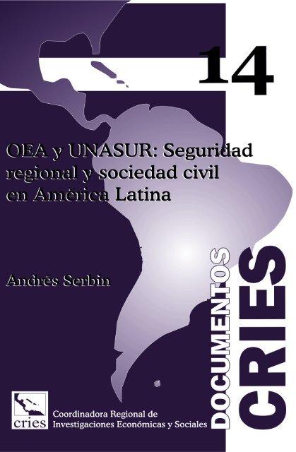 Documento Cries 14 Oea Y Unasur Seguridad Regional