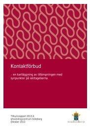 Tillsynsrapport 2013 4 - Åklagarmyndigheten