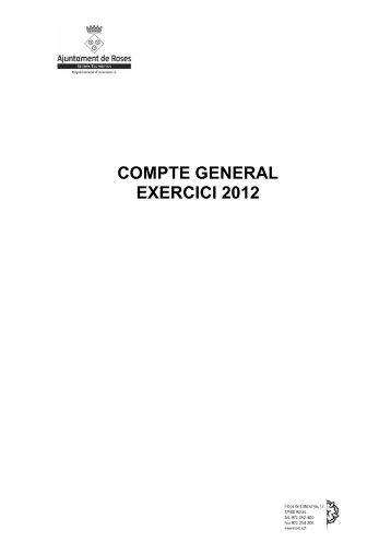 COMPTE GENERAL EXERCICI 2012 - Ajuntament de Roses