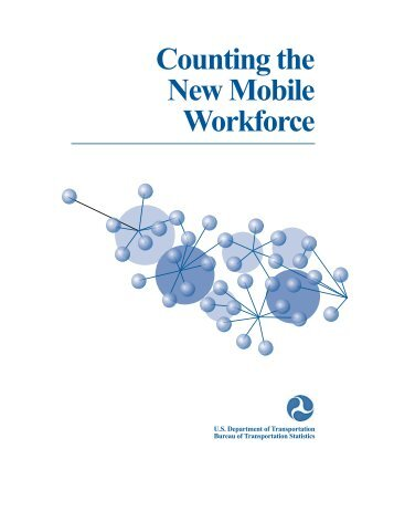 Counting the New Mobile Workforce - Research and Innovative ...