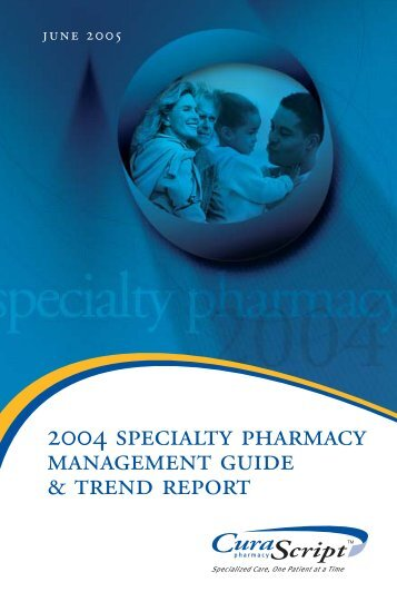 2004 specialty pharmacy management guide ... - Express Scripts