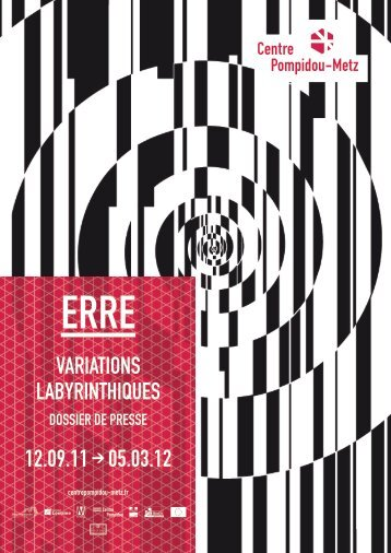 variations labyrinthiques 12.09.11 → 05.03.12 - Centre Pompidou ...